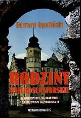 Okładka książki Rodziny wielkosenatorskie w Wielkopolsce na Kujawach........