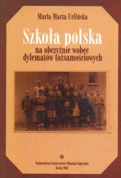 Okładka książki Szkoła polska na obczyźnie wobec dylematów tożsamościowych.