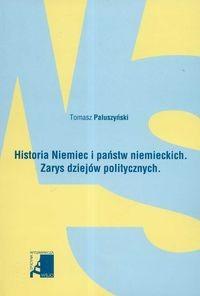 Okładka książki Historia Niemiec i państw niemieckich zarys dziejów politycznych