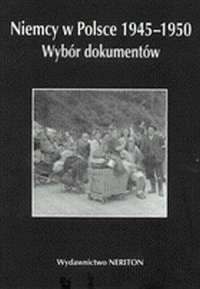 Okładka książki Niemcy w Polsce 1945 - 1950 Wybór dokumentów Tom 4.