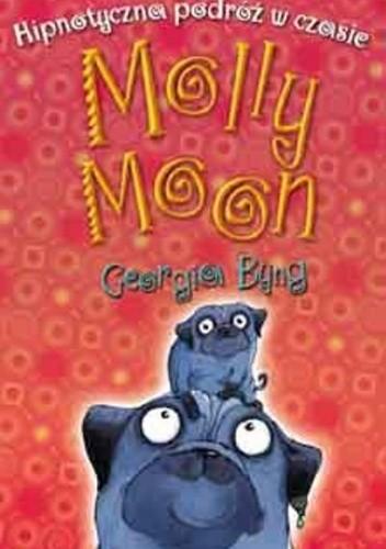 Okładka książki Hipnotyczna podróż w czasie Molly Moon