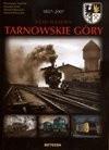 Okładka książki Węzeł kolejowy. Tarnowskie góry 1857-2007