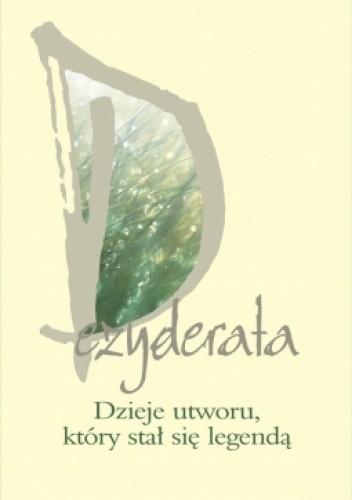 Okładka książki Dezyderata. Dzieje utworu, który stał się legendą