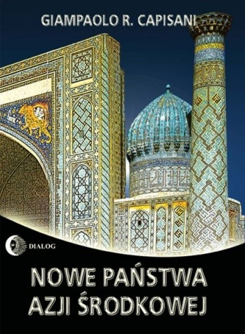 Okładka książki Nowe państwa Azji Środkowej