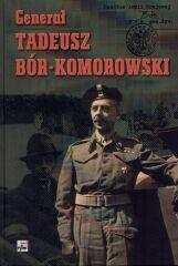 Okładka książki Generał Tadeusz Bór - Komorowski