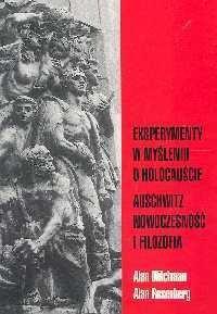 Okładka książki Eksperymenty w myśleniu o holocauście. Auschwitz nowoczesność i filozofia
