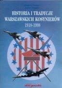 Okładka książki A. Garbacz, T. Chrząstek. Historia i tradycje warszawskich kosynierów 1918 - 1998.