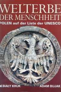 Okładka książki Welterbe der menschheit. Polen auf der Liste der UNESCO.