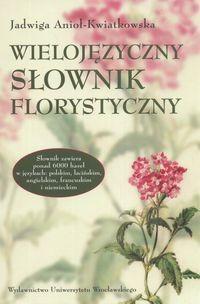 Okładka książki Wielojęzyczny słownik florystyczny