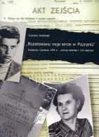 Okładka książki łukasz Jastrząb. Rozstrzelano moje serce w Poznaniu: Poznański czerwiec 1956 r. - straty osobowe i ich analiza.