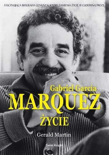 Okładka książki Gabriel García Márquez. Życie