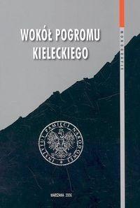 Okładka książki Wokół pogromu kieleckiego t. 1