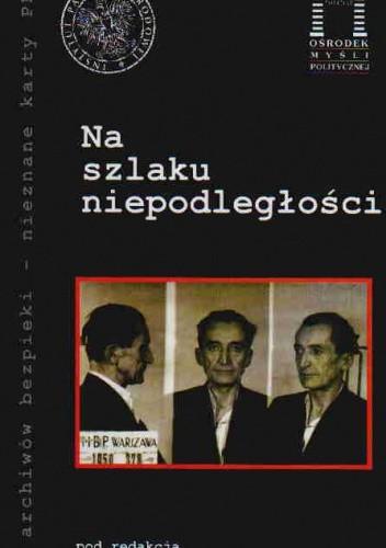 Okładka książki Na szlaku niepodległości