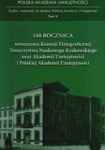 Okładka książki 140 rocznica utworzenia KFTNK oraz AU i PAU