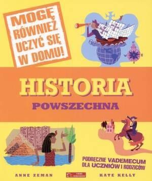 Okładka książki Historia powszechna. Podręczne vademecum dla uczniów i rodziców