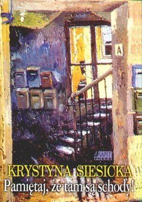 Okładka książki Pamiętaj, że tam są schody!