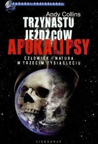 Okładka książki Trzynastu jeźdźców Apokalipsy Człowiek i natura.