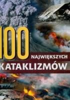 100 największych kataklizmów