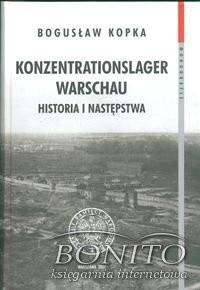 Okładka książki Konzentrationslager Warschau Historia i następstwa