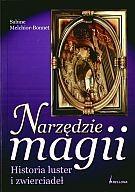 Okładka książki Narzędzia magii Historia luster i zwierciadeł