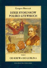 Okładka książki Dzieje stosunków polsko- litewskich t.2