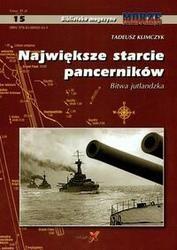 Okładka książki NAJWIęKSzE STARCIE PANCERNIKóW - BITWA JUTLANDzKA