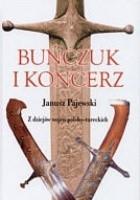 Buńczuk i koncerz. Z dziejów wojen polsko-tureckich