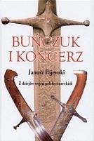 Okładka książki Buńczuk i koncerz. Z dziejów wojen polsko-tureckich