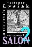 Salon 2.Alfabet szulerów. Część pierwsza A-L