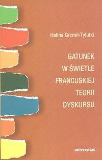 Okładka książki Gatunek w świetle francuskiej teorii dyskursu