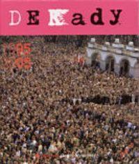 Okładka książki Dekady 1995-2005