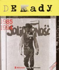 Okładka książki Dekady 1985-1994
