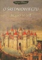O średniowieczu