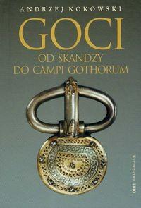Okładka książki Goci Od Skandzy do Campi Gothorum