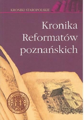Okładka książki Kronika Reformatów poznańskich