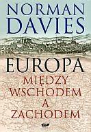 Okładka książki Europa. Między wschodem a zachodem