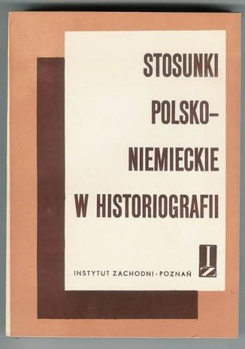 Okładka książki Stosunki polsko-niemieckie w historiografii część 2