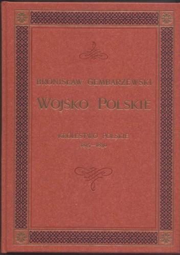 Okładka książki Wojsko Polskie - Królestwo Polskie 1815-1830