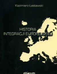 Okładka książki Historia integracji europejskiej