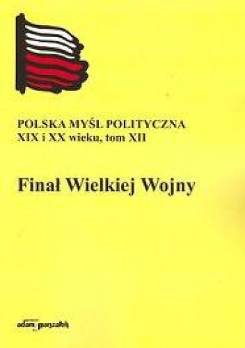 Okładka książki Finał Wielkiej Wojny