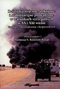 Okładka książki Działania wojenne, pokojowe i stabilizacyjne prowadzone w warunkach szczególnych w XX i XXI wieku