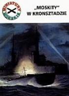 Okładka książki Moskity w Kronsztadzie. Miniatury morskie 11