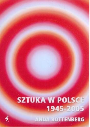 Okładka książki Sztuka w Polsce 1945-2005