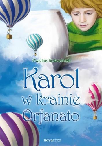 Okładka książki Karol w krainie Orfanato