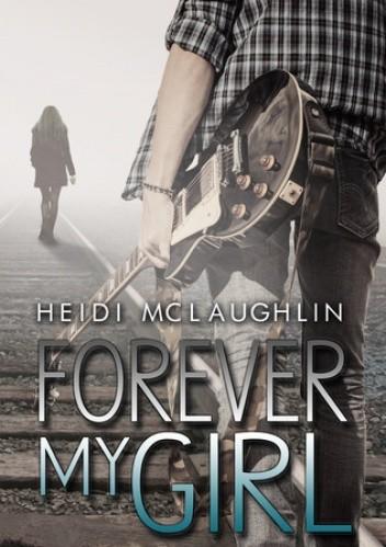 Okładka książki Forever my girl