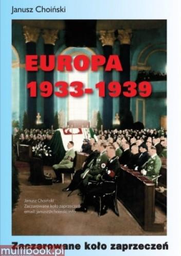 Okładka książki Europa 1933 - 1939. Zaczarowane koło zaprzeczeń