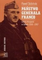 Państwo generała Franco : ustrój Hiszpanii w latach 1936 - 1967