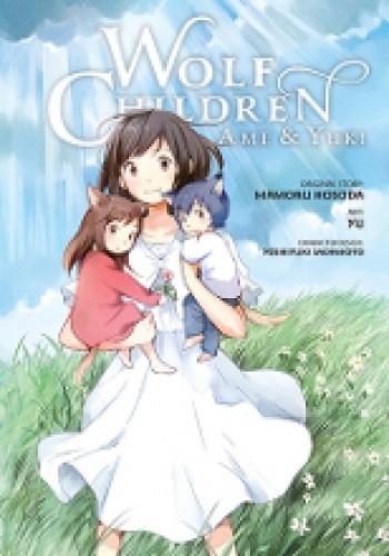 Okładka książki Wolf Children: Ame and Yuki