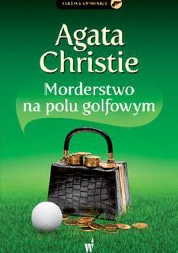 Okładka książki Morderstwo na polu golfowym
