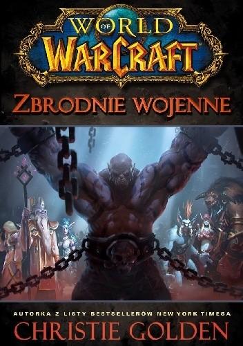 Okładka książki World od Warcraft: Zbrodnie wojenne